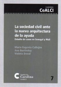 La sociedad civil ante la nueva arquitectura de la ayuda. Estudio de casos en Senegal y Mali.