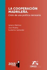 La cooperación madrileña. Crisis y pertinencia de una política pública y cosmopolita.