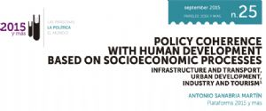 Policy coherence with human development based on socioeconomic processes. Infraestructure and transport, urban development, industry and tourism