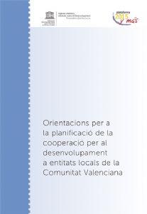 Orientacions per a la planificació de la cooperació per al desenvolupament a entitats locals de la Comunitat Valenciana